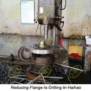 Reducing-Flange-Is-Drilling-In-Haihao